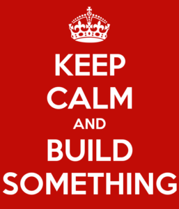 keep-calm-and-build-something-23
